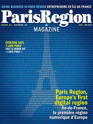 Paris Region Magazine / Doing Business in Paris Region - issue 20