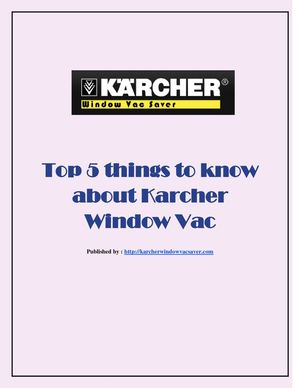 Top 5 things to know about Karcher Window Vac