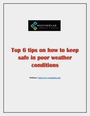 Top 6 tips on how to keep safe in poor weather conditions