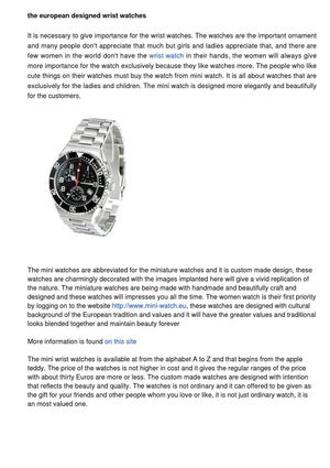 The European designed wrist watches make your appearance unique