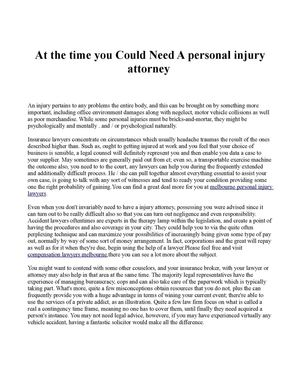 At the time you Could Need A personal injury attorney