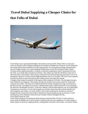 Travel Dubai Supplying a Cheaper Choice for that Folks of Dubai