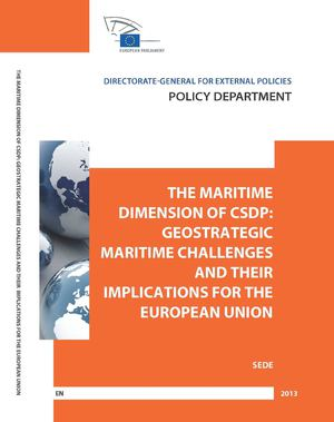 The Maritime Dimension of CSDP : Geostrategic Maritime Challenges and their Implications for European Union