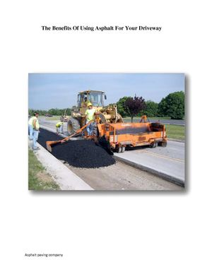 Why Use Asphalt For Your House's Driveway