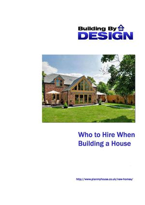 Who to Hire when Building and Designing a House