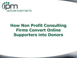 How Non Profit Consulting Firms Convert Online Supporters into Donors