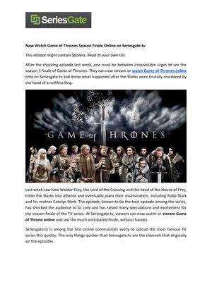 Now Watch Game of Thrones Season Finale Online on Seriesgate.tv