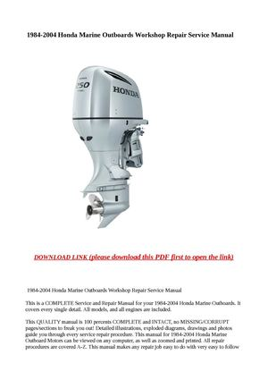 calam o 1984 2004 honda marine outboards workshop repair service rh calameo com Manual Book Customer Service Books