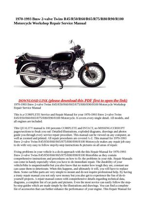 1970-1993 Bmw 2-valve Twins R45/R50/R60/R65/R75/R80/R90/R100 Motorcycle Workshop Repair Service Manual