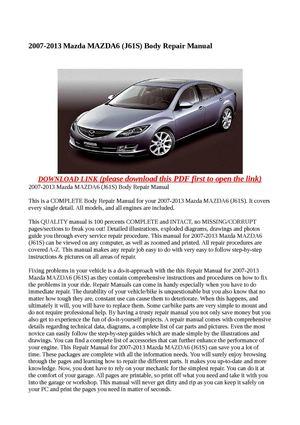 calam o 2007 2013 mazda mazda6 j61s body repair manual rh calameo com 2007 Mazda 6 Black mazda 6 2007 diesel service manual