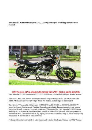 1982 Yamaha XJ1100 Maxim (aka XS11, XS1100) Motorcycle Workshop Repair Service Manual