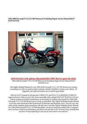 calam o 1996 2008 kawasaki vulcan 500 motorcycle workshop repair rh calameo com 2001 kawasaki vulcan 500 manaul 2001 kawasaki vulcan 500 service manual