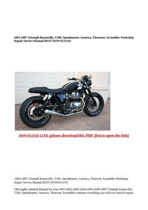 triumph bonneville t100 speedmaster 2001 2002 2003 2004 2005 2006 2007 workshop manual