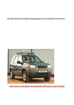 calam o 1997 2000 land rover freelander workshop repair service rh calameo com 2015 Land Rover Freelander Land Rover Freelander 2005