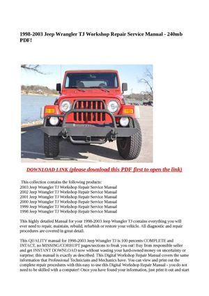 calam o 1998 2003 jeep wrangler tj workshop repair service manual rh calameo com 1998 jeep wrangler factory service manual 1998 Jeep Wrangler Accessories