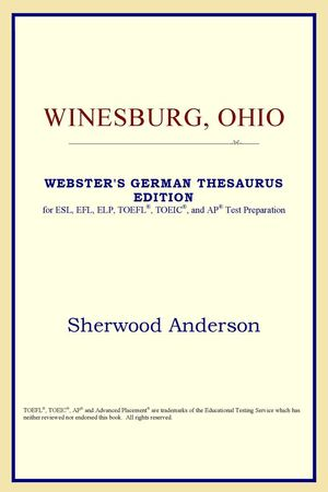 Winesburg, Ohio (Websteru0027s German Thesaurus Edition) Sherwood Anderson
