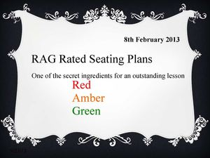 RAG rated seating plan workshop Feb 2013 (1)