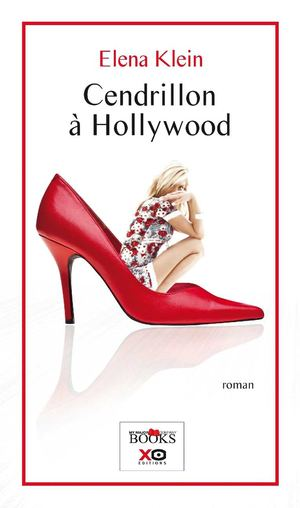 Cendrillon à Hollywood - Elena Klein