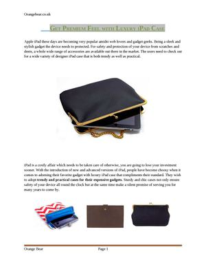 Get Premium Feel With Luxury iPad Case
