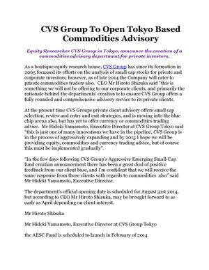 CVS Group To Open Tokyo Based Commodities Advisory