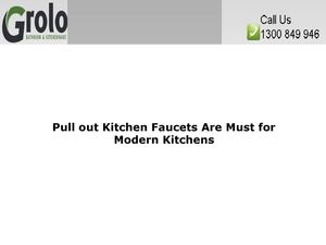 Pull out Kitchen Faucets Are Must for Modern Kitchens