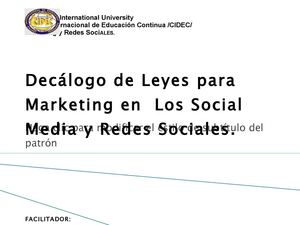 Decalogo de Leyes de Marketing en Social Medial y Redes Sociales.