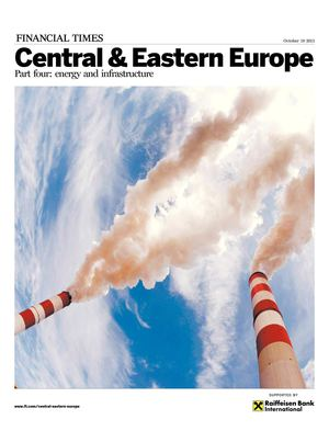 FT | Central & Eastern Europe Part 4: energy and infrastructure