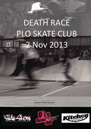 Report Photo - Death Race - Plo Skate club - 02/11/13