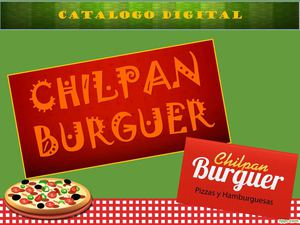 Catalogo Digital de Chilpan Burguer Original