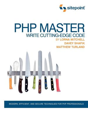 PHP Master write cutting edge code