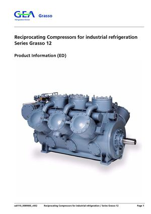 Reciprocating Compressors for industrial refrigeration Series Grasso 12 Product Information (ED)