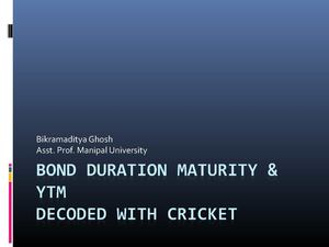 Bond Duration Maturity & YTM decoded with Cricket