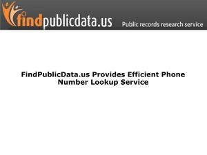 FindPublicData.us Provides Efficient Phone Number Lookup Service