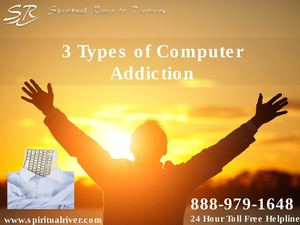 3 Types of Computer Addiction