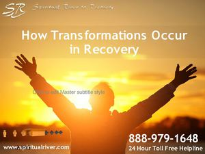 How Transformations Occur in Recovery