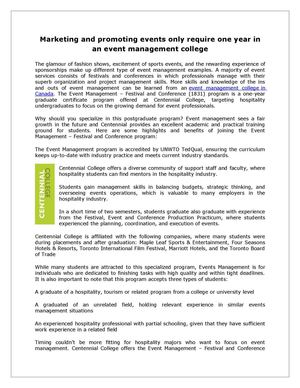 Marketing and promoting events only require one year in an event management college