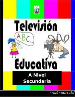 Televisiòn Educativa a nivel Secundaria