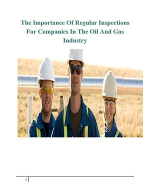 The Importance Of Regular Inspections For Companies In The Oil And Gas Industry