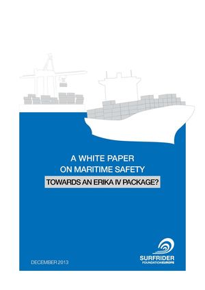 A White Paper on Maritime Safety -  Towards an Erika IV Package?