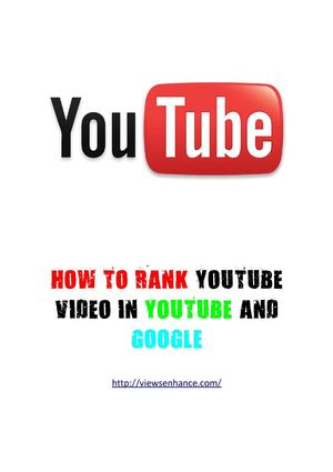 How to rank video on youtube and google from viewsenhance.com