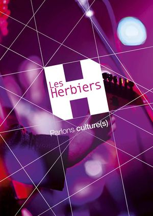 Parlons culture(s) aux Herbiers / Let's talk about cultures in Les Herbiers.