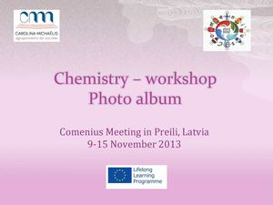 Chemistry – workshop - Preili Comenius Meeting