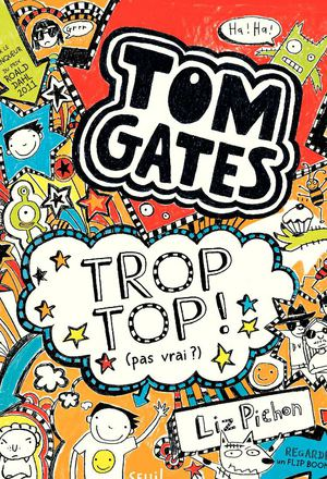 Tom Gates - Tome 4 // Le début