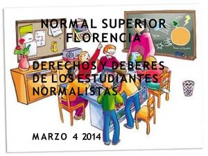 DEBERES Y DERECHOS NORMAL SUPERIOR
