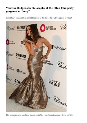 Vanessa Hudgens in Philosophy at the Elton John party: gorgeous or funny?