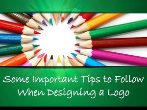 Some Important Tips to Follow When Designing a Logo