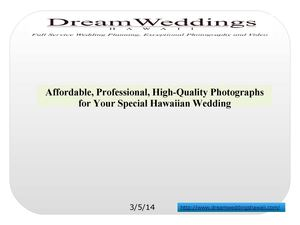 Affordable, Professional, High-Quality Photographs for Your Special Hawaiian Wedding