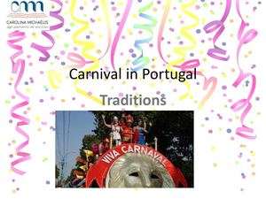 Carnival in Portugal by Ângela Ramos and Inês Guedes