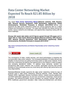 Data Center Networking Market Expected To Reach $21.85 Billion by 2018