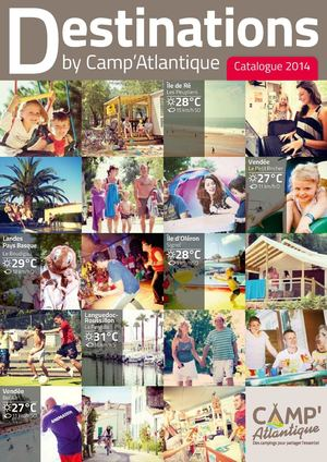 Brochure 2014 - Campsites 3 and 4* in Vendée, Ile de Ré, Ile d'Oléron, Landes-Basque Country and Languedoc-Roussillon